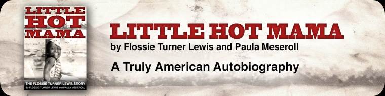 LITTLE HOT MAMA by Flossie Turner Lewis and Paula Meseroll