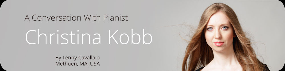 A Conversation With Pianist Christina Kobb