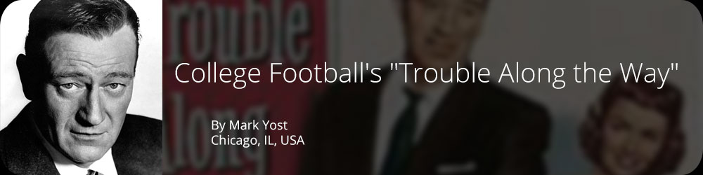 "College Football's ""Trouble Along the Way"""