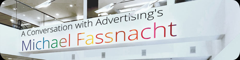 A Conversation with Advertising's Michael Fassnacht