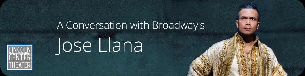 A Conversation with Broadway's Jose Llana