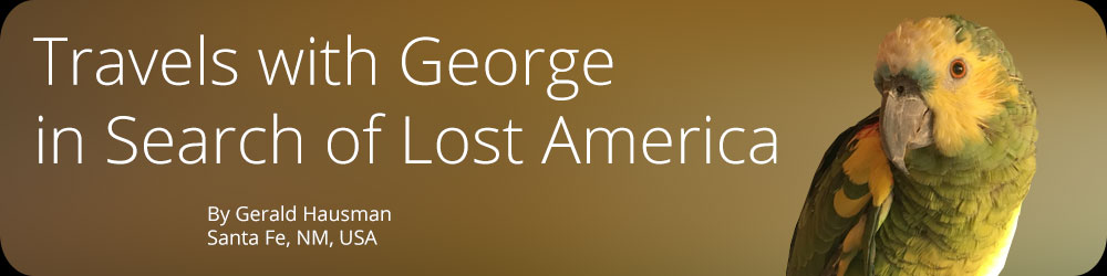 Travels with George in Search of Lost America