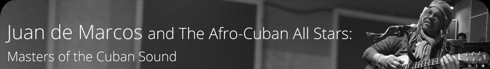 Juan de Marcos and The Afro-Cuban All Stars - Masters of the Cuban Sound