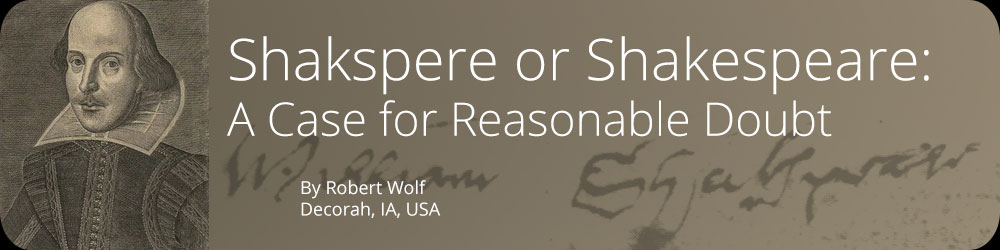 Shakspere or Shakespeare - A Case for Reasonable Doubt