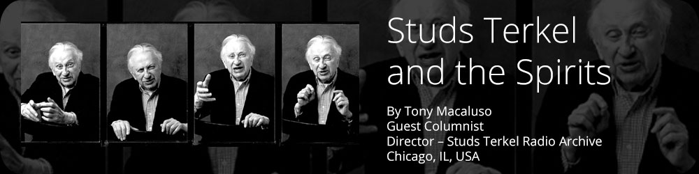 Studs Terkel and the Spirits