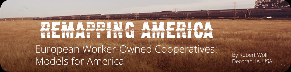 European Worker-Owned Cooperatives: Models for America