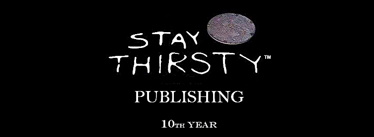 Stay Thirsty Publishing